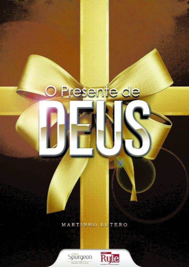O presente de Deus