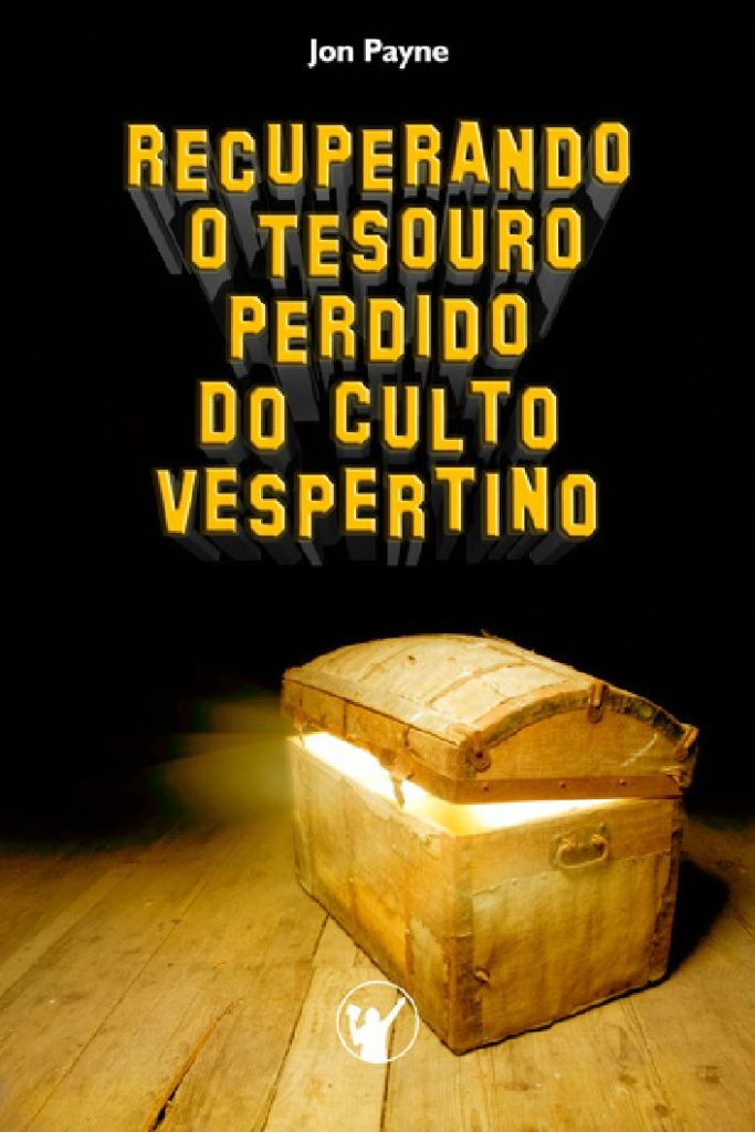 Livro recuperando o tesouro perdido do culto vespertino