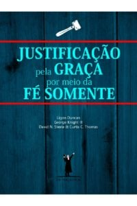 justificação pela graça por meio da fé somente