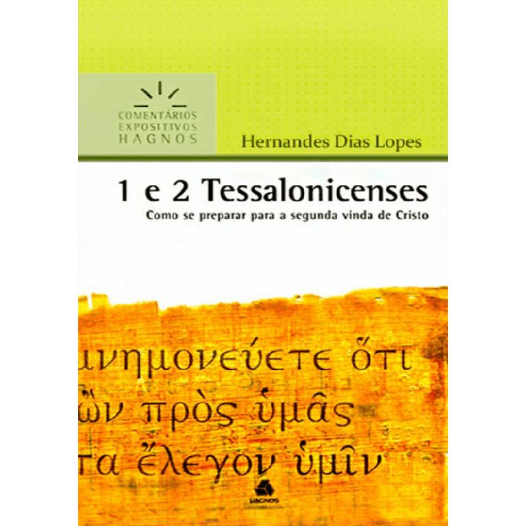 comentário bíblico 1 e 2 tessalonicenses