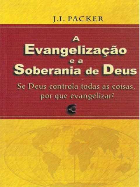 A Evangelização e a Soberania de Deus