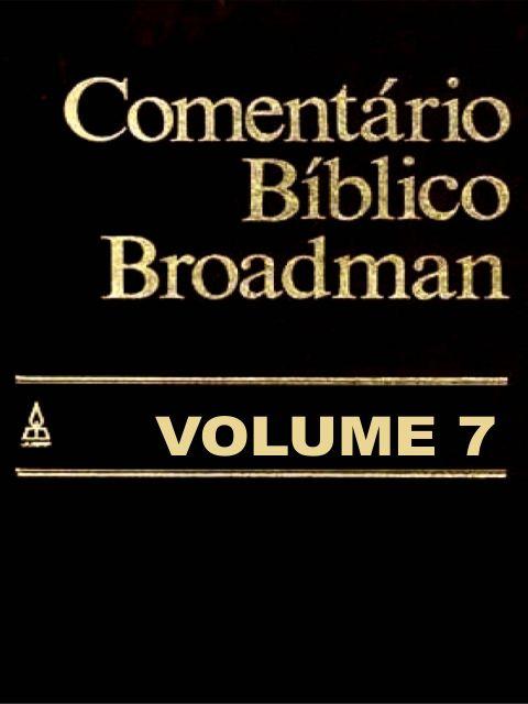 comentáricomentário bíblico broadman volume 7o bíblico brodman volume 7