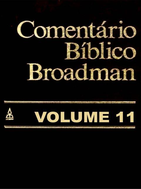 comentário bíblico broadman volume 11