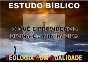 Providência Divina Estudo Bíblico
