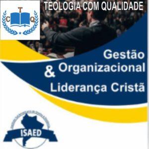 Curso de Gestão organizacional e liderança cristã