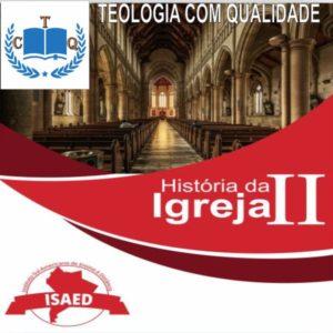 curso história da igreja 2 isaed