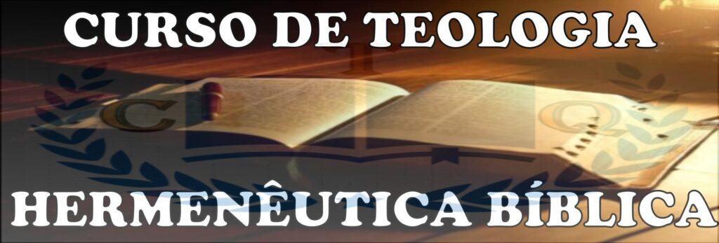 Curso de Teologia Hermenêutica Bíblica