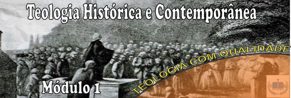 curso teologia histórica & contemporânea módulo 1