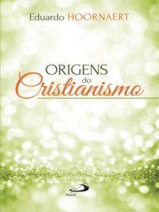 Origens do Cristianismo PDF