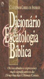 bônus dicionário de escatologia bíblica
