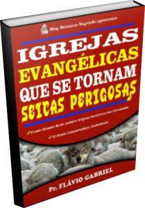 bônus igreja evangélica que se tornan seitas perigosas