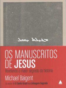 Os Manuscritos de Jesus PDF -Livros evangélicos para baixar